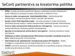 secons partnerstva sa kreatorima politika