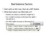 bad balance factors