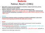badania palmer rosch i 1981