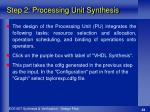 step 2 processing unit synthesis