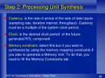 step 2 processing unit synthesis1