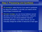 step 2 processing unit synthesis2