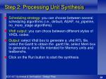 step 2 processing unit synthesis3