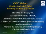 cfc vision families in the holy spirit renewing the face of the earth