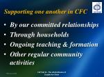 supporting one another in cfc