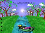 4 3 approximation2