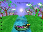 4 3 approximation3