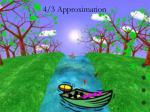 4 3 approximation6