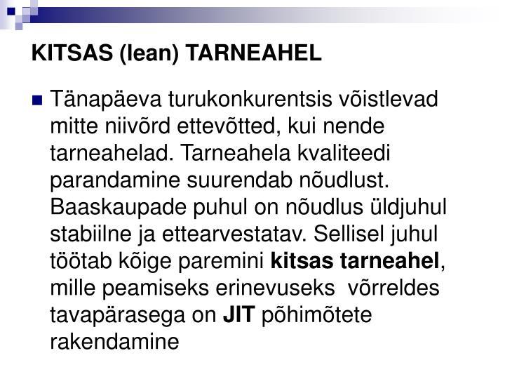 KITSAS (lean) TARNEAHEL