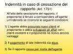 indennit in caso di cessazione del rapporto art 1751