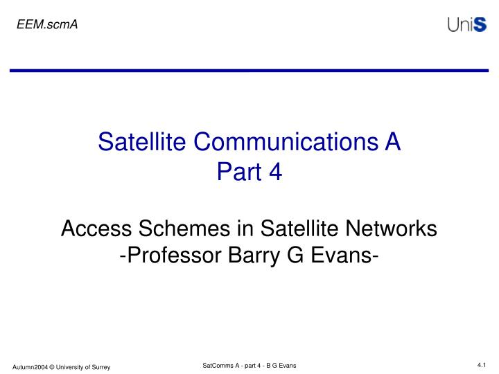 satellite communications a part 4 n.