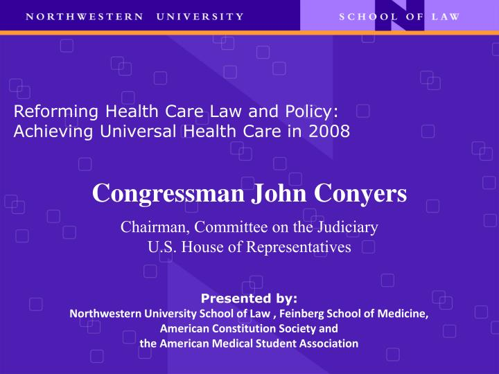 reforming health care law and policy achieving universal health care in 2008 n.