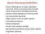 stresin davran sal belirtileri