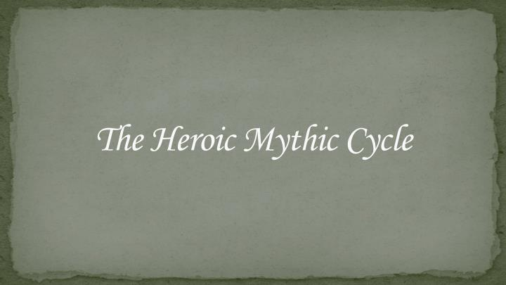 the heroic mythic cycle n.