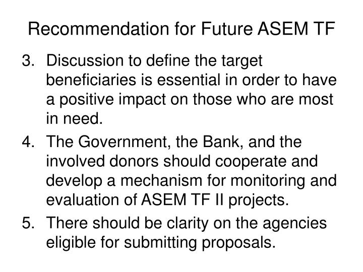 Recommendation for Future ASEM TF