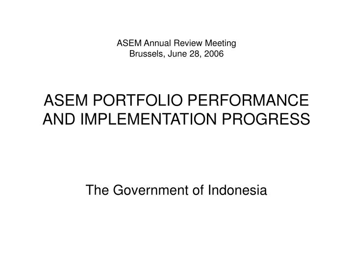 ASEM Annual Review Meeting