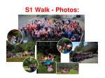 s1 walk photos