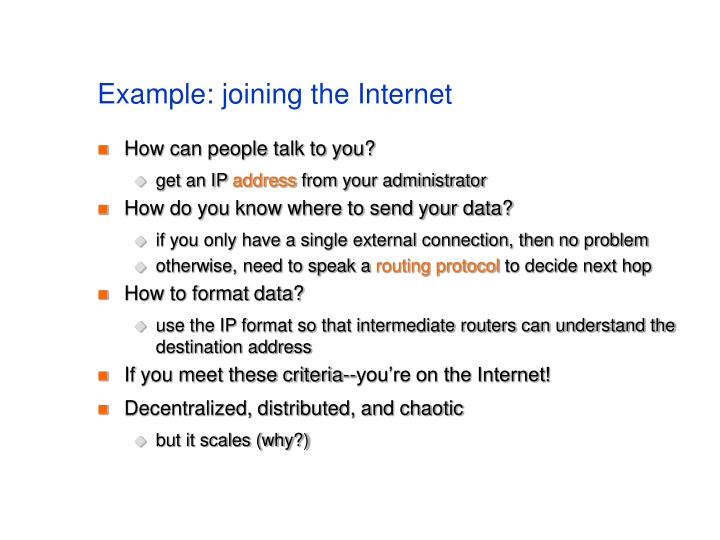Example: joining the Internet