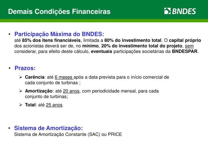 Demais Condições Financeiras
