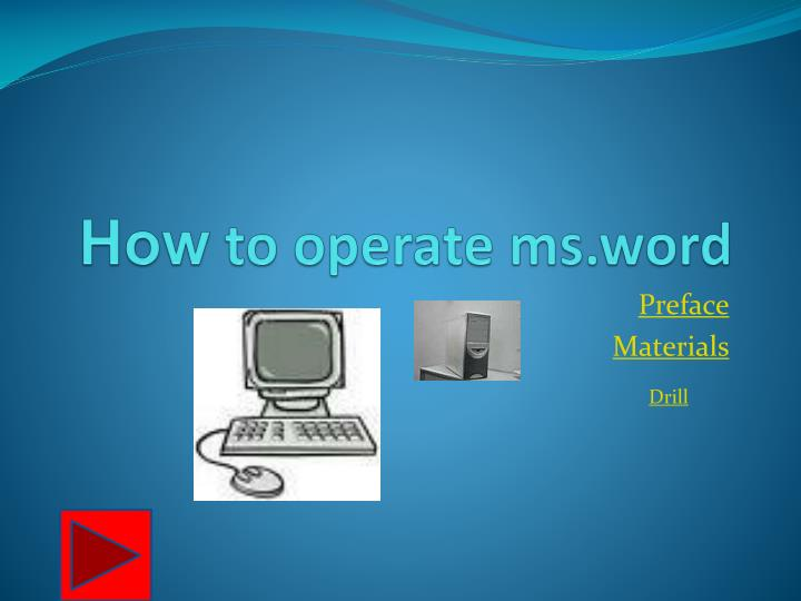how to operate ms word n.