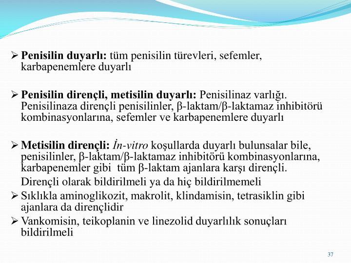 Penisilin duyarlı: