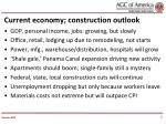 current economy construction outlook