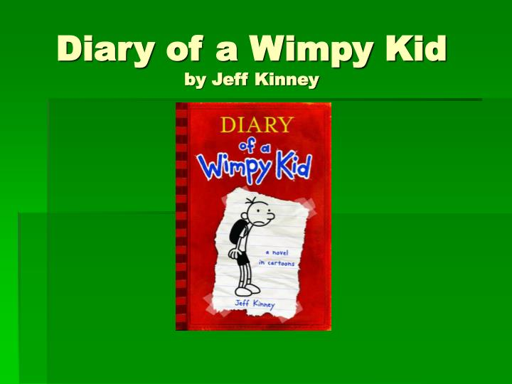 diary of a wimpy kid by jeff kinney n.