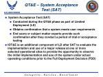 qt e system acceptance test sat