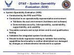 qt e system operability evaluation soe