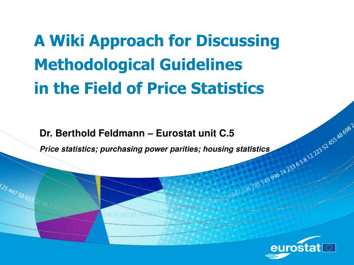 a wiki approach for discussing methodological guidelines in the field of price statistics n.