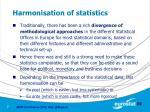 harmonisation of statistics