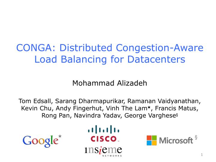 conga distributed congestion aware load balancing for datacenters n.
