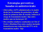 estrategias preventivas basadas en antiretrovirales