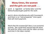 many times the women and the girls are not paid1