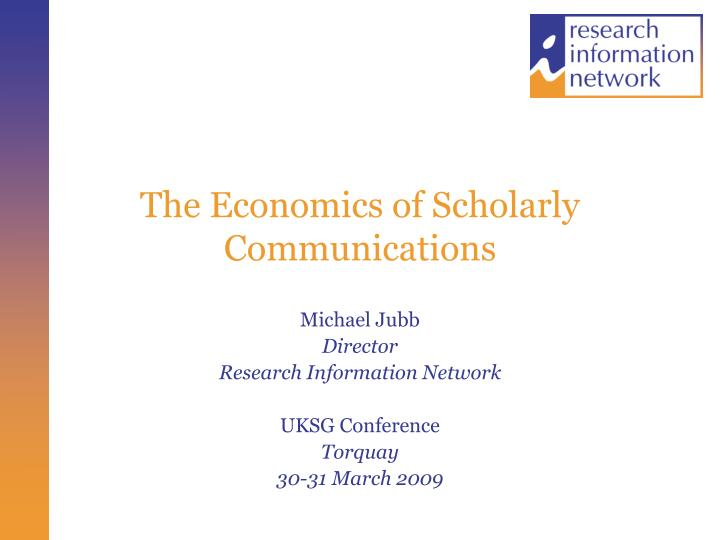 the economics of scholarly communications n.