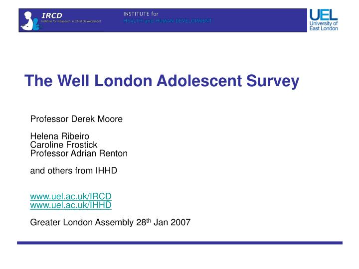 the well london adolescent survey n.
