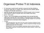 organisasi profesi ti di indonesia