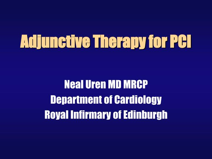 adjunctive therapy for pci n.