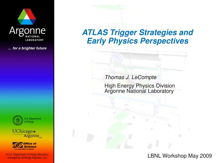 atlas trigger strategies and early physics perspectives n.
