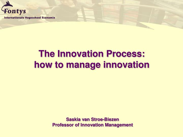 the innovation process how to manage innovation n.