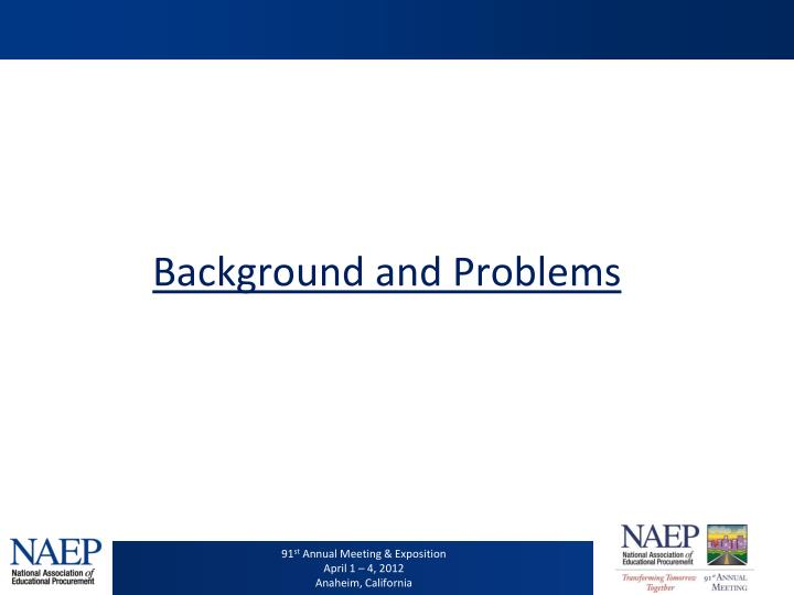 Background and Problems