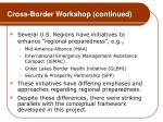 cross border workshop continued