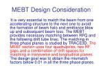 mebt design consideration