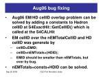 aug06 bug fixing
