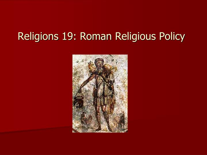 religions 19 roman religious policy n.