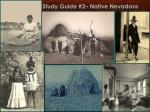 study guide 2 native nevadans1