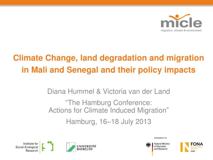 climate change land degradation and migration in mali and senegal and their policy impacts n.