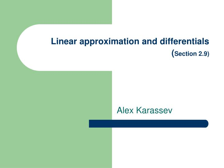 linear approximation and differentials section 2 9 n.