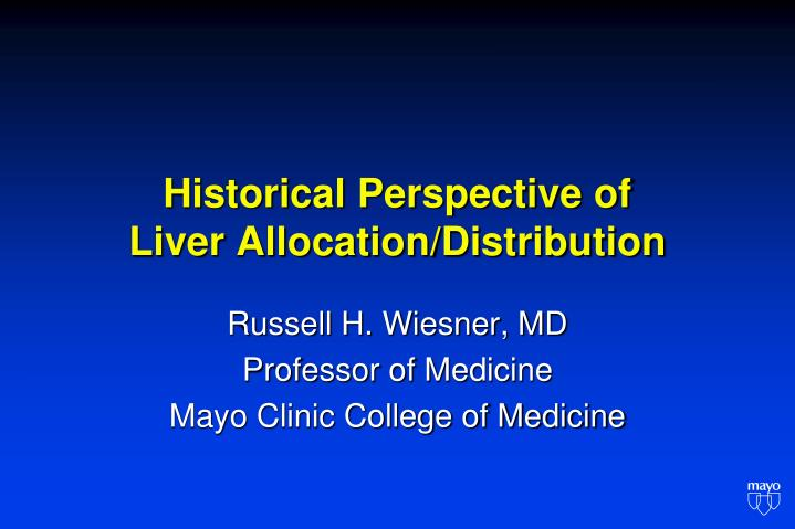 historical perspective of liver allocation distribution n.