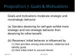 proposition 7 goals motivations